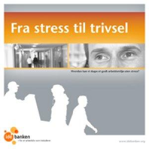 """Idébankens temahefte """"Fra stress til trivsel"""""""