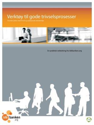 Dette heftet samler aller verktøyene som hører til Idébankens serie om stress og trivsel.