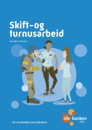 Skift og turnus